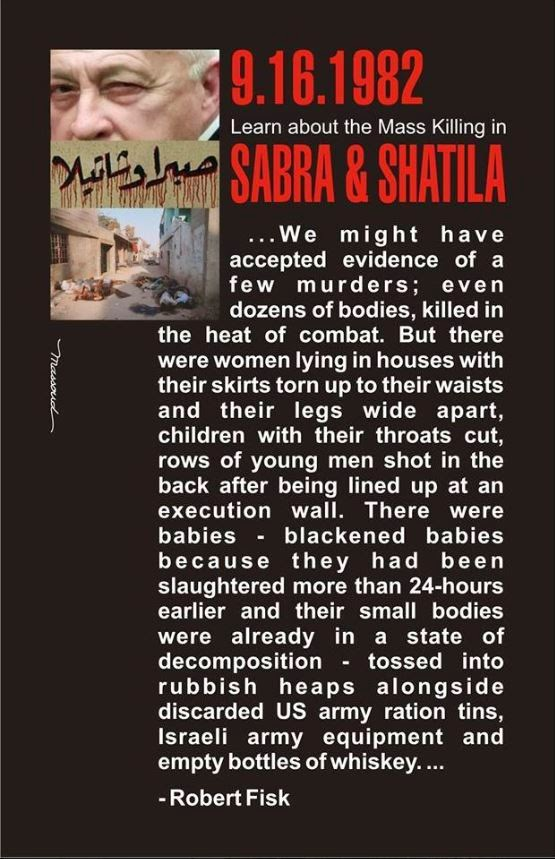 Remember the Massacre of Sabra and Shatila 1982