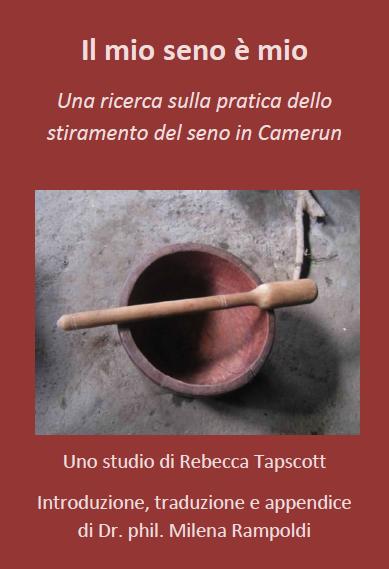 Un nuovo progetto ProMosaik e.V.: lo studio di Rebecca Tapscott sullo stiramento del seno in Camerun in lingua italiana