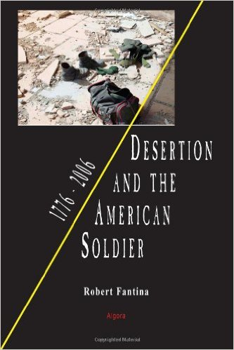 Book Review:  Robert Fantina, Desertion and the American Soldier