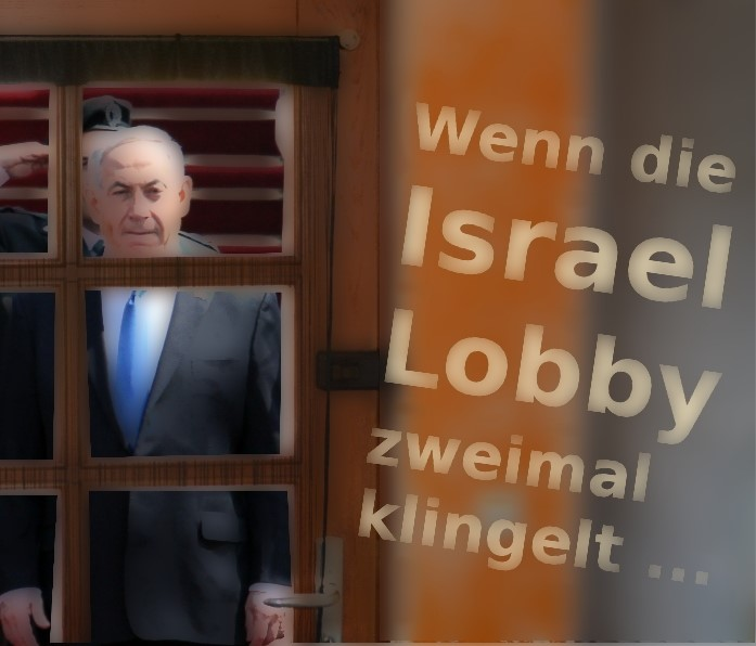 Wenn die Israel-Lobby zweimal klingelt …
