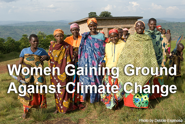 Women Gaining Ground: Securing Land Rights as a Critical Pillar of Climate Change Strategy