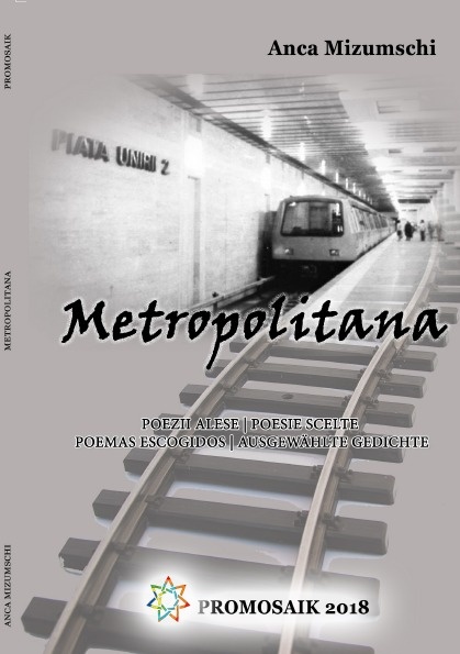 Metropolitana. Poesie scelte di Anca Mizumschi. Intervista a Sara Salone ed Emilia Colino