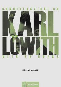 Considerazioni su Karl Löwith – Vita ed opere