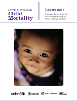 Child Mortality – Levels & Trends – 2018 Report