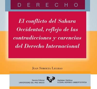 El conflicto del Sahara Occidental, reflejo de las contradicciones y carencias del Derecho Internacional Libro para descargar