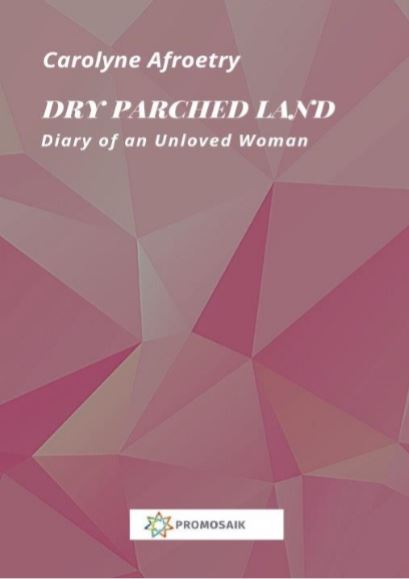 Carolyne M. Acen (Afroetry) – Diary of an Unloved Woman